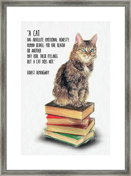 Cat Quote By Ernest Hemingway Framed Print