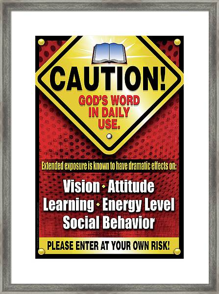 Caution God's Word In Daily Use Framed Print