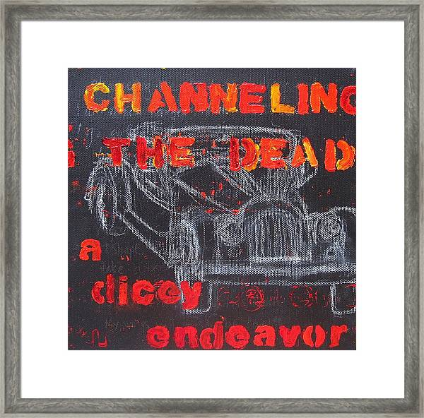 Channelling The Dead A Dicey Endeavor Framed Print by Natalie Mae Richards
