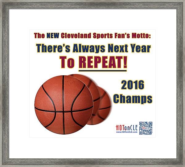 Cleveland Basketball 2016 Champs New Motto Framed Print