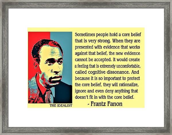 Cognitive Dissonance Frantz Fanon Framed Print