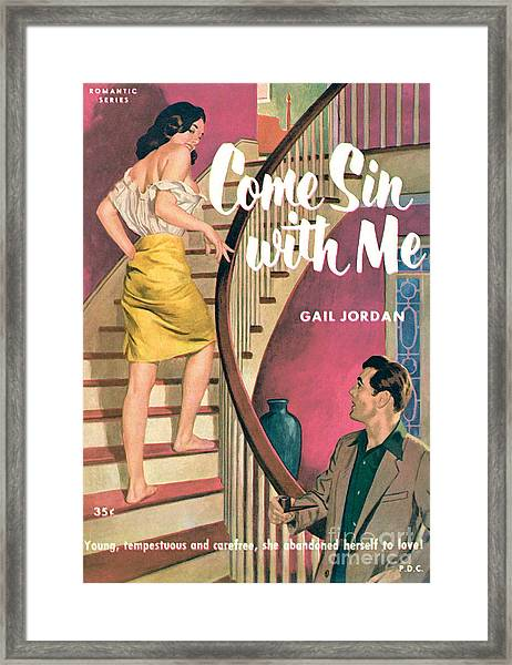 Come Sin With Me Framed Print
