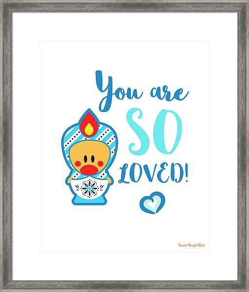 Cute Art - Blue And White Folk Art Sweet Angel Bird In A Matryoshka Costume You Are So Loved Wall Art Print Framed Print