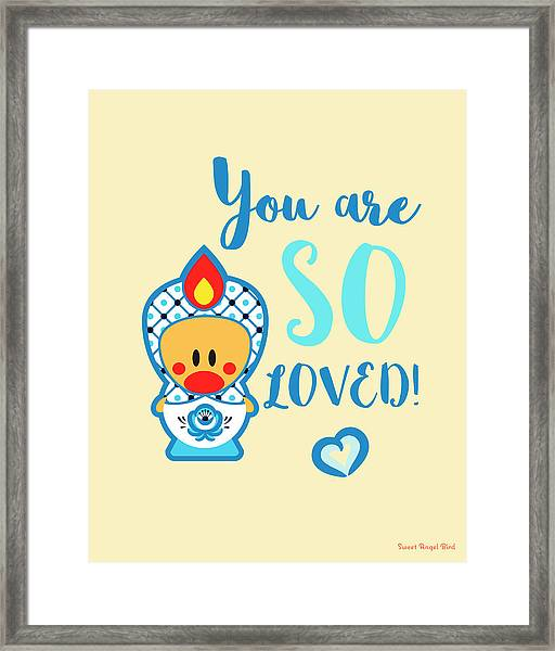 Cute Art - Blue And White Folk Art Sweet Angel Bird In A Nesting Doll Costume You Are So Loved Wall Art Print Framed Print
