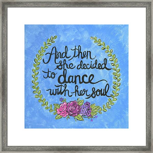 Dance With Her Soul Framed Print