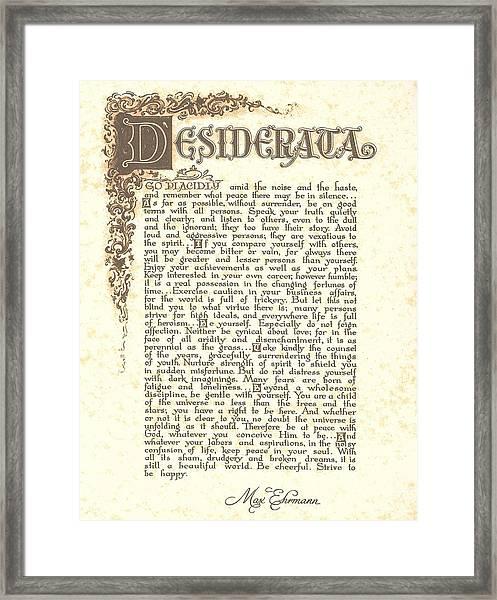 Desiderata 4 Framed Print