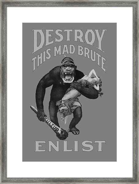 Destroy This Mad Brute - Enlist - Wwi Framed Print