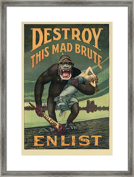 Destroy This Mad Brute - Wwi Army Recruiting  Framed Print