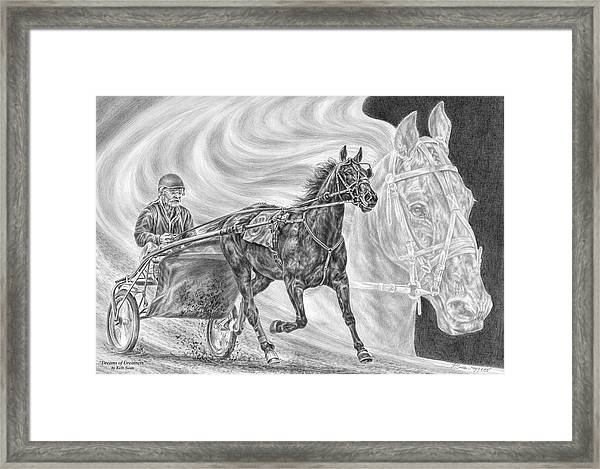 Dreams Of Greatness - Harness Racing Art Print Framed Print