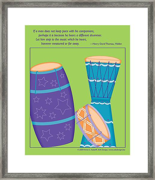 Drums - Thoreau Quote Framed Print