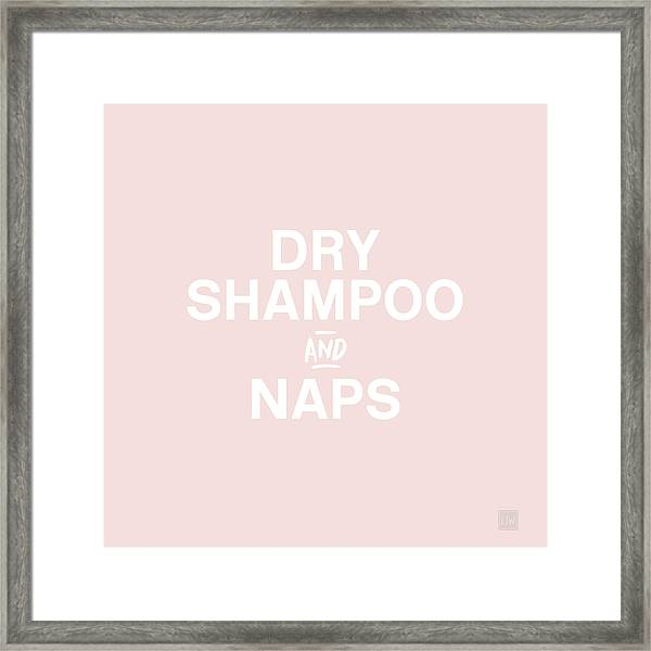 Dry Shampoo And Naps Blush- Art By Linda Woods Framed Print