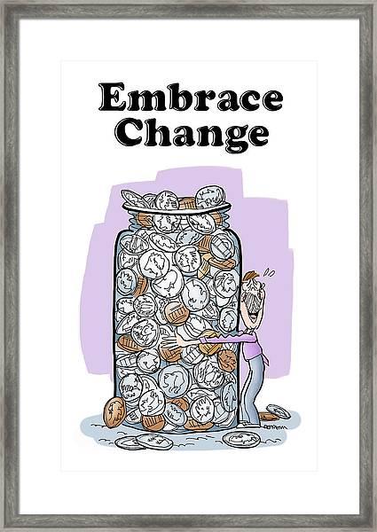 Embrace Change Framed Print
