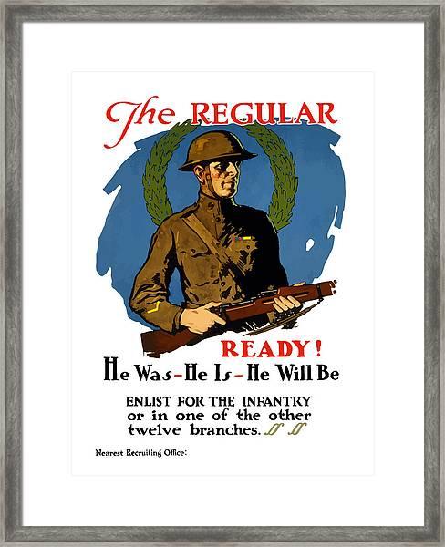 The Regular - Enlist For The Infantry Framed Print