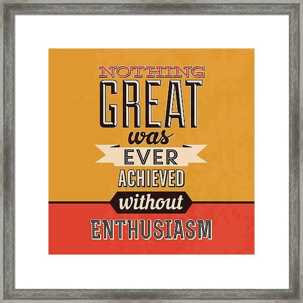 Enthusiasm Framed Print