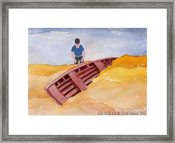Eric Finds A Boat Framed Print
