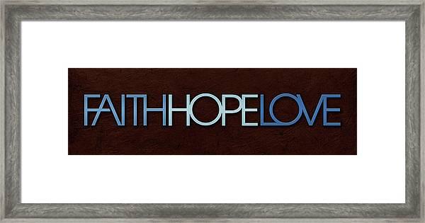 Faith-hope-love 1 Framed Print