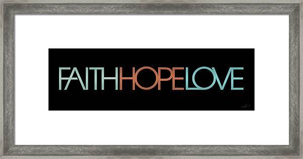 Faith-hope-love 2 Framed Print