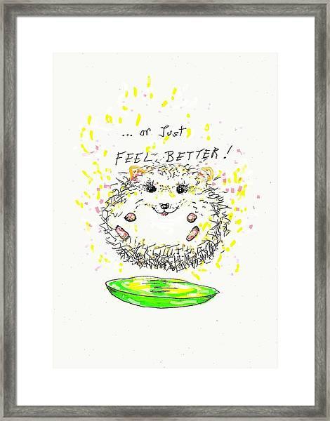 Feel Better Framed Print