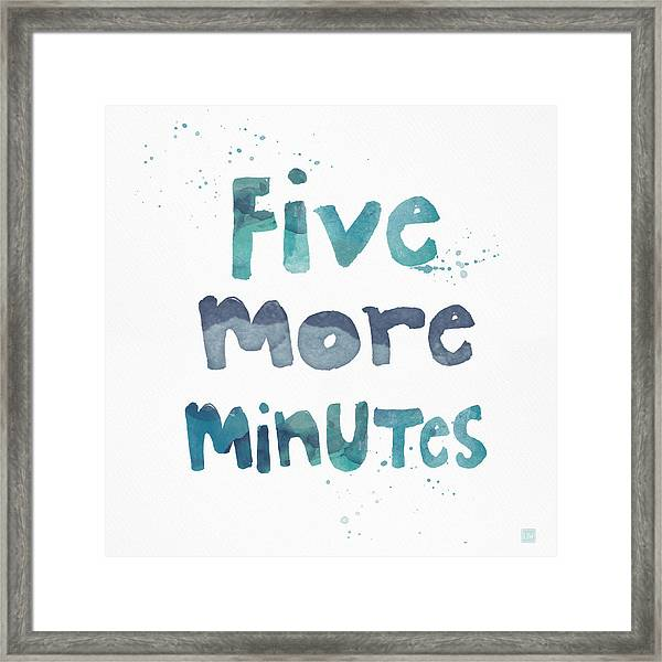 Five More Minutes Framed Print