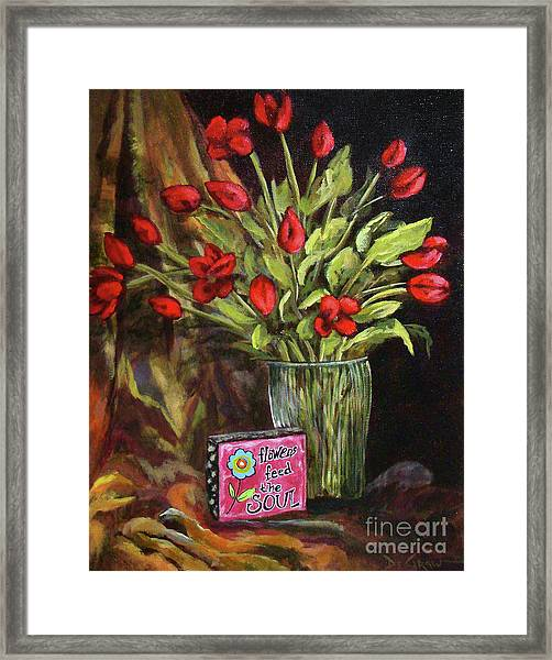 Flowers Feed The Soul Framed Print