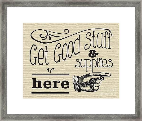 Get Good Stuff Framed Print