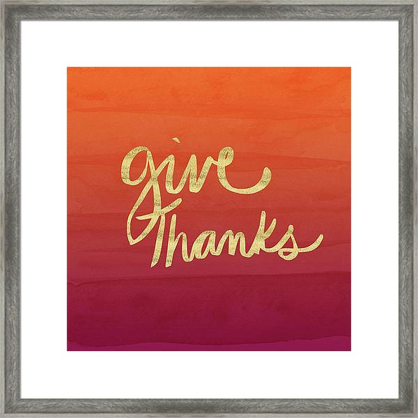 Give Thanks Orange Ombre- Art By Linda Woods Framed Print