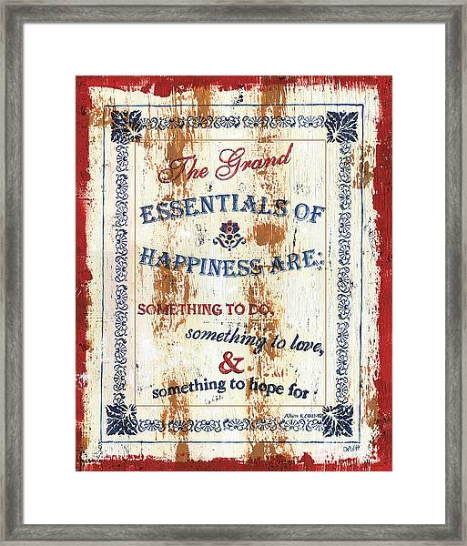 Grand Essentials Of Happiness Framed Print