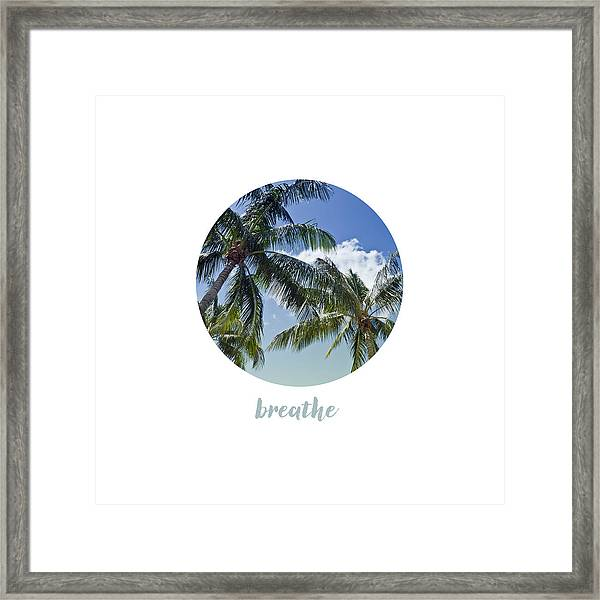 Graphic Art Breathe - Palm Trees Framed Print