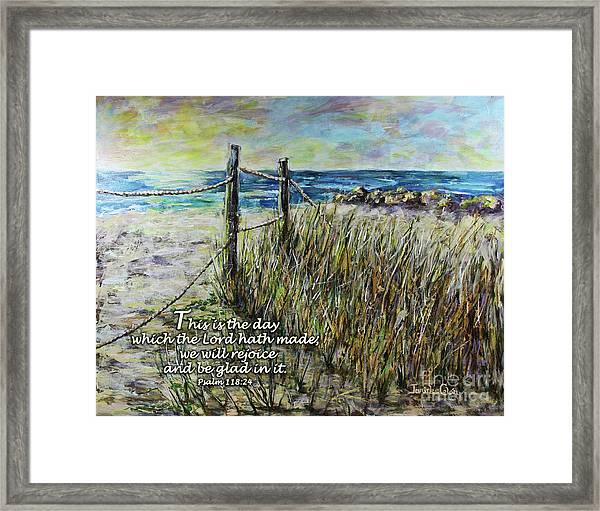 Grassy Beach Post Morning Psalm 118 Framed Print