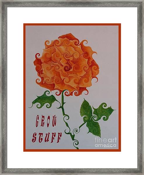 Grow Stuff Framed Print
