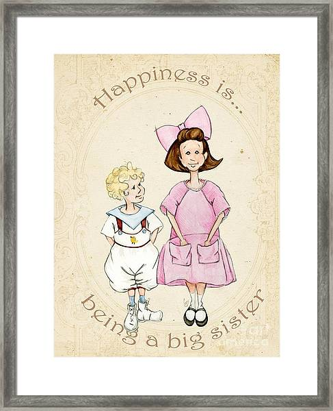 Happiness Is Being A Big Sister Framed Print