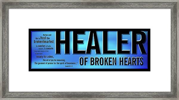 Healer Of Broken Hearts Framed Print