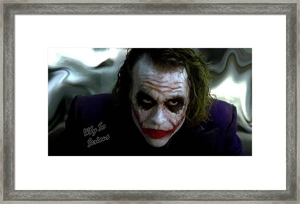 Framed Print featuring the photograph Heath Ledger Joker Why So Serious by David Dehner
