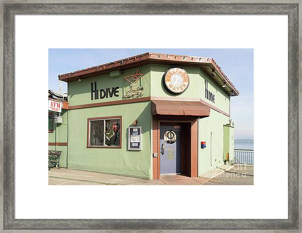 Hi Dive Bar And Restaurant At San Francisco Embarcadero Dsc5759 Framed Print