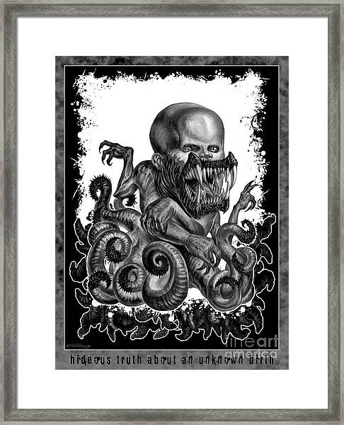 Hideous Truth About An Unknown Birth Framed Print