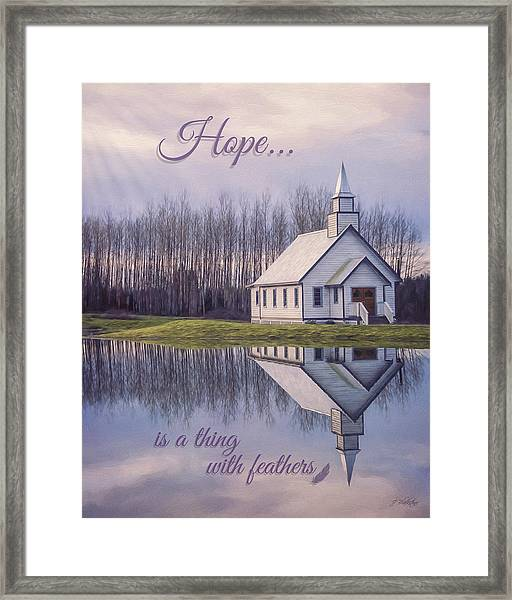 Hope Is A Thing With Feathers - Inspirational Art Framed Print