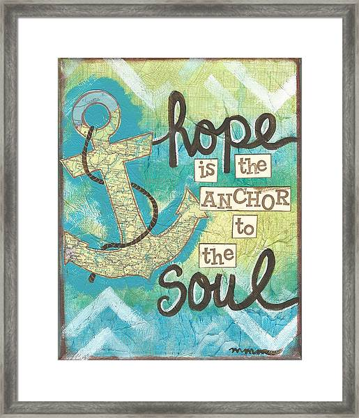 Hope Is The Anchor Framed Print