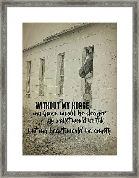 Horse And Heart Quote Framed Print