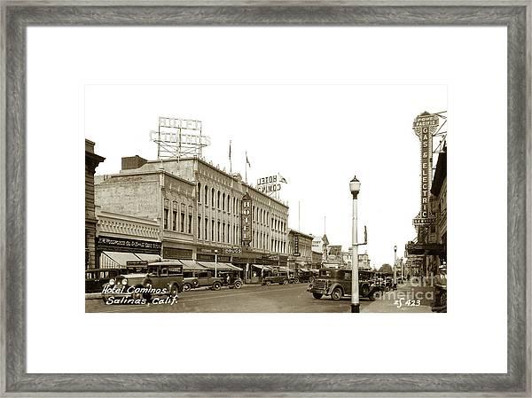 Hotel Cominos On Main Street In Salinas, Calif. Circa 1932 Zan Stark Photo # 423  Framed Print
