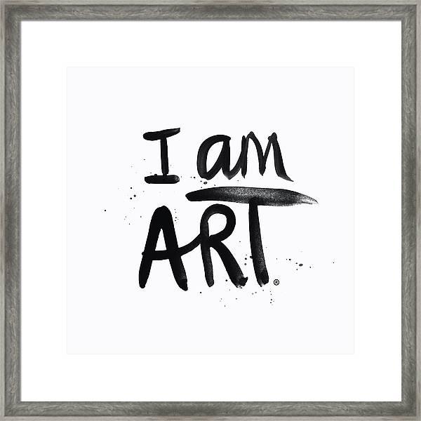 I Am Art Black Ink - Art By Linda Woods Framed Print