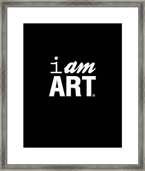 I Am Art- Shirt Framed Print