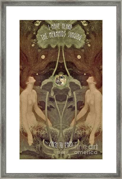 I Have Heard The Mermaids Singing Framed Print