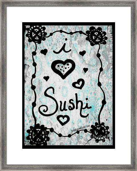 Framed Print featuring the drawing I Heart Sushi by Rachel Maynard