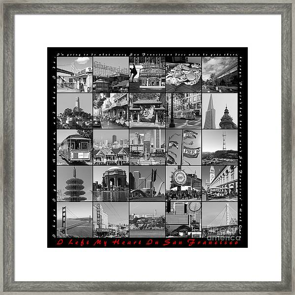 I Left My Heart In San Francisco 20150103 Bw With Text Framed Print