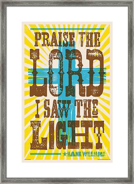 I Saw The Light Lyric Poster Framed Print