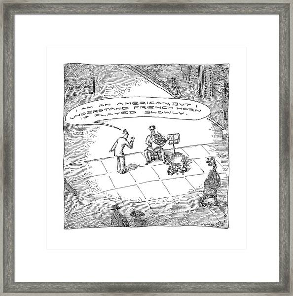 I Understand French Horn If Played Slowly Framed Print
