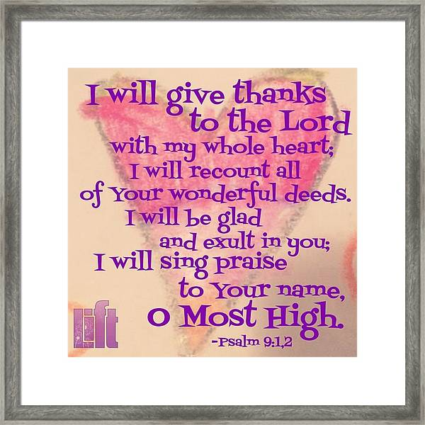 I Will Give Thanks To The Lord With My Framed Print