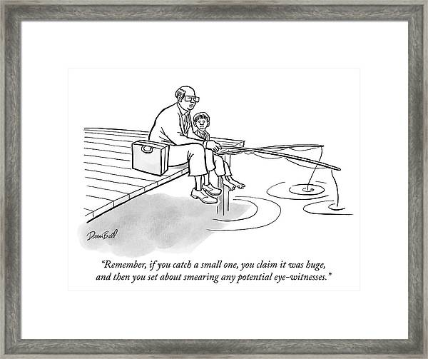 If You Catch A Small One Framed Print