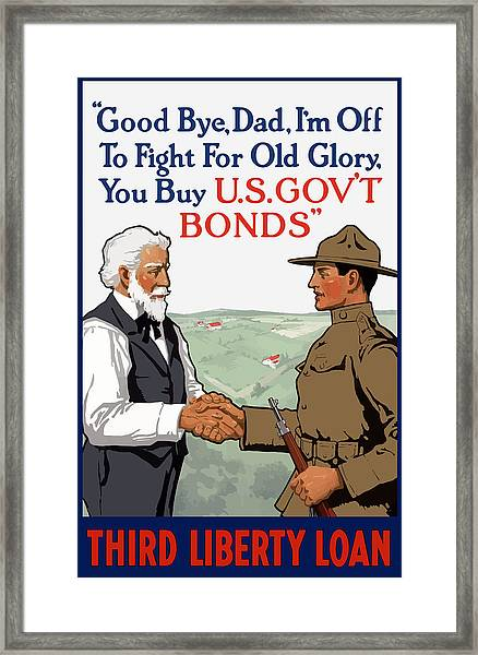 I'm Off To Fight For Old Glory - Ww1 Framed Print
