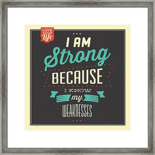 I'm Strong Framed Print